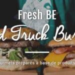 Fresh Be, Food Truck à Strasbourg