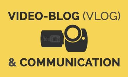 Le Vlog, un bon moyen de communication ?